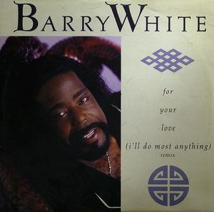 Single Cover Barry - For Your Love (i'll Do Most Anything) White