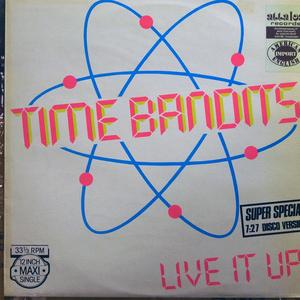 Single Cover Time Bandits - Live It Up