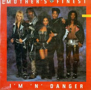 Single Cover Mother's Finest - I'm 'n' Danger