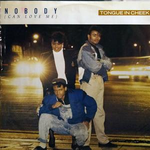 Single Cover Tongue 'n' Cheek - Nobody