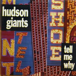 Single Cover Hudson Giants - Tell Me Why