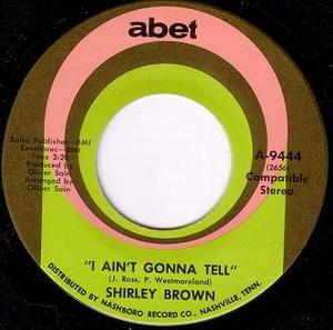 Single Cover Shirley - I Ain't Gonna Tell Brown