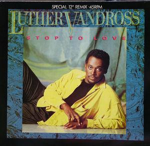Single Cover Luther - Stop To Love (special 12'' Remix) Vandross