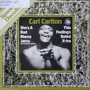 Single Cover Carl - She's A Bad Mama Jama Carlton