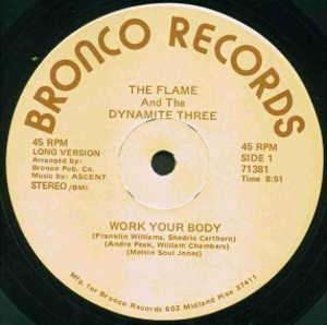 Single Cover The - Work Your Body Flame And The Dynamite Three