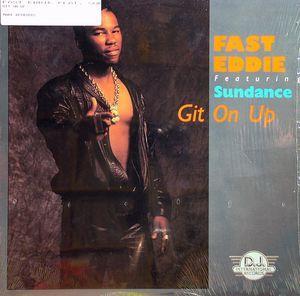 Single Cover Fast Eddie - Git On Up (feat. Sundance)