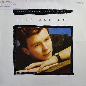 Single Cover Rick - Never Gonna Give You Up Astley