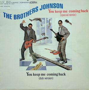 Single Cover The - You Keep Me Comin' Back Brothers Johnson