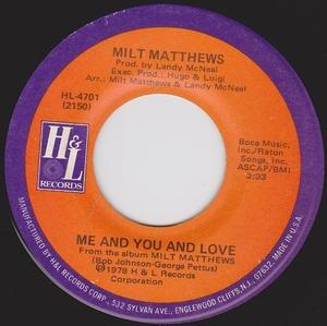 Single Cover Milt - Me And You And Love Matthews