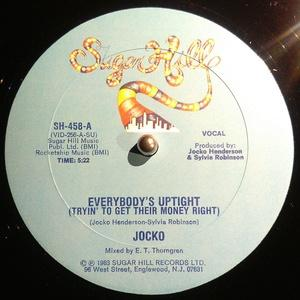 Single Cover Jocko - Everybody's Uptight (tryin' To Get Their Money Right)