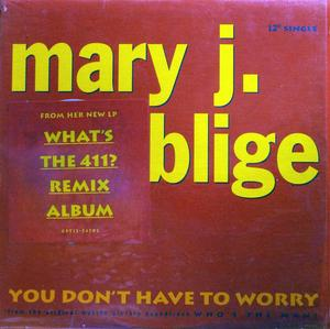 Single Cover Mary J. - You Don't Have To Worry Blige
