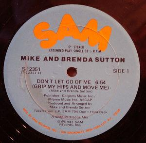 Single Cover Mike And Brenda - Don't Let Go Of Me (grip My Hips Nad Move Me) Sutton