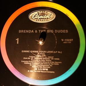 Single Cover Brenda And The Big Dudes - Gimme Gimme Your Love
