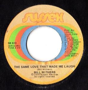 Single Cover Bill - The Same Love That Made Me Laugh Withers