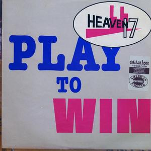 Single Cover Heaven 17 - Play To Win