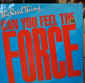 Single Cover The - Can You Feel The Force Real Thing