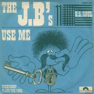 Single Cover The - Use Me J. B.'s
