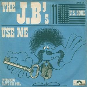 Single Cover The - Use Me J. B.'s