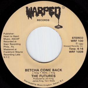 Single Cover The - Betcha Come Back Futures