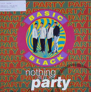 Single Cover Basic Black - Nothin' But A Party