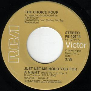 Single Cover The - Just Let Me Hold You For A Night Choice Four