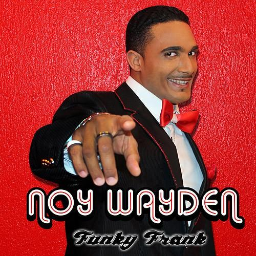Single Cover Noy - Funky Frank Wayden