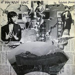 Single Cover Tululah - If You Want Love Moon