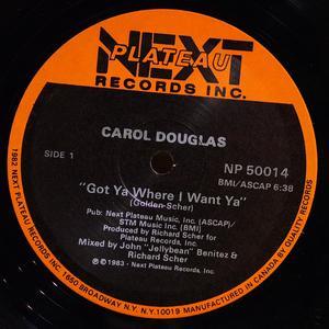 Single Cover Carol - Got Ya Where I Want Ya Douglas