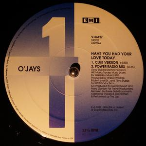 Single Cover The - Have You Had Your Love Today O'jays