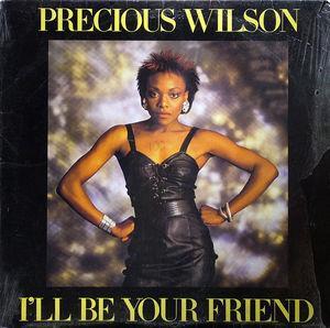 Single Cover Precious - I'll Be Your Friend Wilson