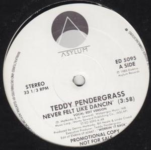 Single Cover Teddy - Never Felt Like Dancin' Pendergrass