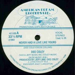 Single Cover Dee - Never Had A Love Like Yours Coley