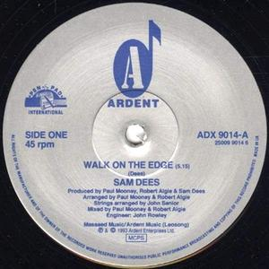Single Cover Sam - Walk On The Edge Dees