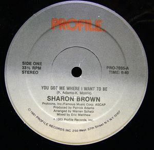 Single Cover Sharon - You Got Me Where I Want To Be Brown