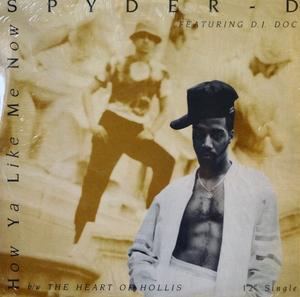 Single Cover Spyder D - How Ya Like Me Now
