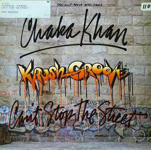 Single Cover Chaka Khan - Can't Stop The Street