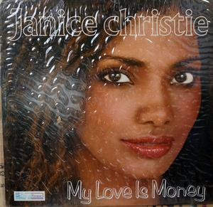 Single Cover Janice - My Love Is Money Christie