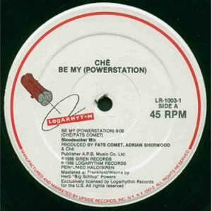 Single Cover Ché - Be My Powerstation