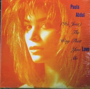 Single Cover Paula - (it's Just) The Way That You Love Me Abdul