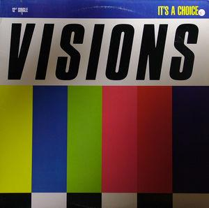 Single Cover Visions - It's A Choice