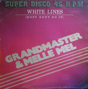 Single Cover Grandmaster - White Lines (don't Don't Do It) Melle Mel