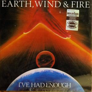Single Cover Earth Wind & Fire - I've Had Enough