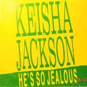 Single Cover Keisha - He's So Jealous Jackson