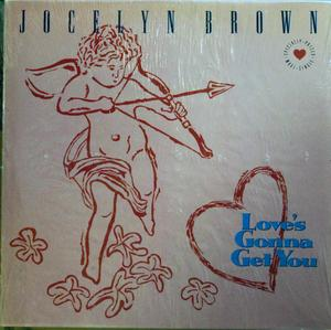 Single Cover Jocelyn - Love's Gonna Get You Brown