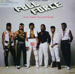 Single Cover Full Force - Alice I Want You Just For Me