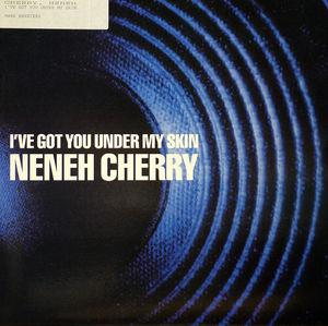Single Cover Neneh - I've Got You Under My Skin Cherry