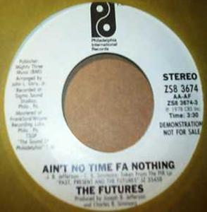 Single Cover The - Ain't No Time Fa Nothing Futures