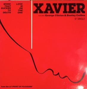 Single Cover Xavier - Work That Sucker To Death