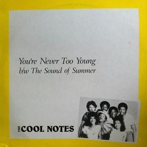 Single Cover The - You're Never Too Young Cool Notes