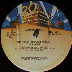 Single Cover Leon - Don't Push It Don't Force It Haywood